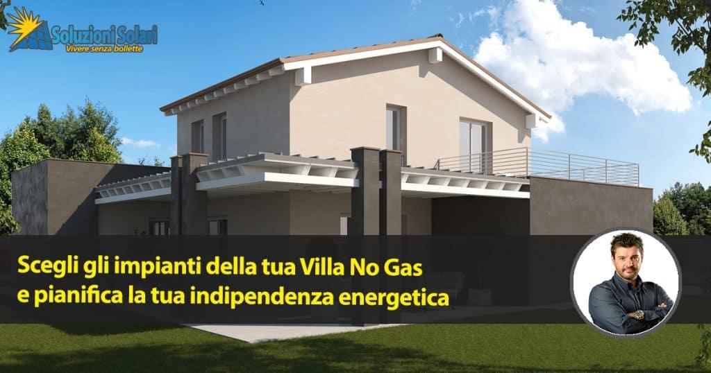 Crea la tua villa no gas con bollette energia elettrica for Crea la tua casa
